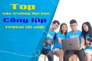 Các trường đại học công lập TPHCM tốt nhất hiện nay